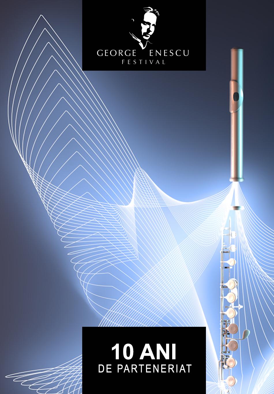 Festivalul George Enescu - 10 ani de parteneriat